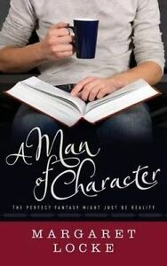 A Man of Character -Paperback