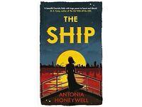 The Ship by Antonia Honeywell (Hardback, 2015)