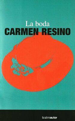 Boda,La (Teatro (autor))