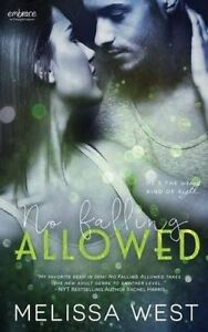 No Falling Allowed by West, Melissa -Paperback