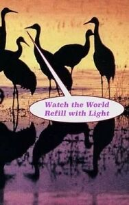 Watch the World Refill with Light by Danner, MR Jeffrey -Paperback