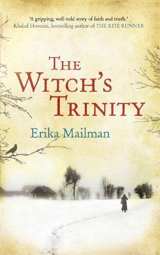 The Witch's Trinity,Erika Mailman- 9780340962190