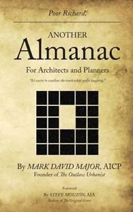 Poor Richard, Another Almanac for Architects and Planners by Major, Mark David