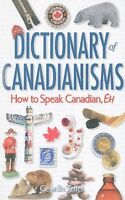 Dictionary of Canadian-isms