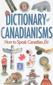 Dictionary of Canadian-isms Regina Regina Area image 1