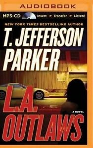 NEW L.A. Outlaws: A Novel by T. Jefferson Parker