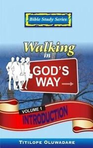 Walking in God's Way - Introduction by Oluwadare, Titilope -Paperback