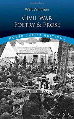 Civil War Poetry and Prose (Dover Thrift Editions),Walt