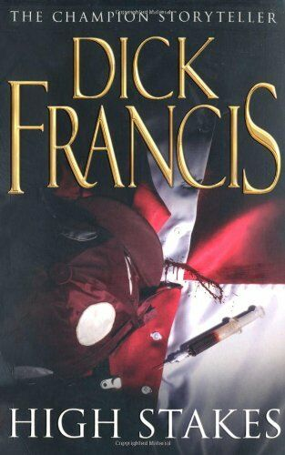 High Stakes,Dick Francis