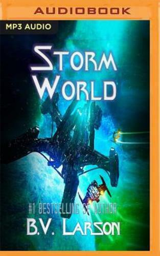 Storm World By B V Larson: New