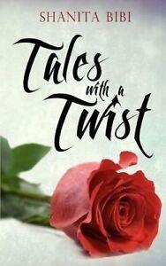 Tales with a Twist, Shanita Bibi