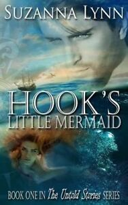 Hook's Little Mermaid by Lynn, Suzanna -Paperback