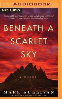 Beneath A Scarlet Sky By Mark Sullivan  New