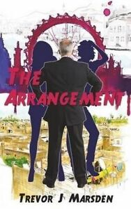 The Arrangement by Marsden, Trevor J. -Paperback