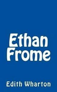 NEW Ethan Frome by Edith Wharton