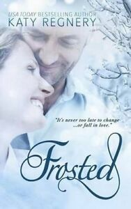 Frosted by Regnery, Katy -Paperback