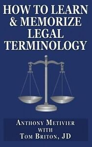 How to Learn & Memorize Legal Terminology: ... Using a Memory Palace Specfically