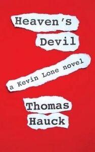 Heaven's Devil by Hauck, Thomas A. -Paperback