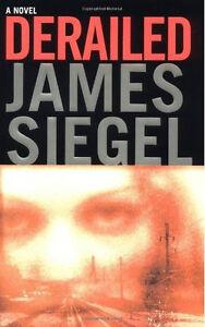 Derailed by James Siegel (Novel)