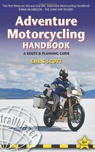 Adventure-Motorcycling-Handbook-A-Route-Planning-Guide-by-Chris-9781905864461