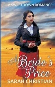 A Bride's Price by Christian, Sarah -Paperback