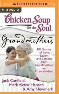 Chicken Soup for Soul Grandmothers 101 Stories Love Lau by Canfield Jack