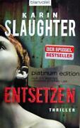Karin Slaughter Entsetzen