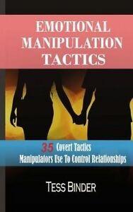 Emotional Manipulation Tactics: 35 Covert Tactics Manipulators Us by Binder, Tes
