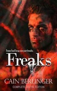 NEW Freaks by Cain Berlinger