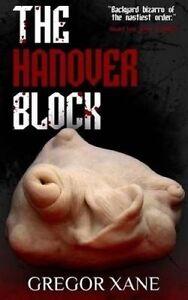 The Hanover Block by Xane, Gregor -Paperback