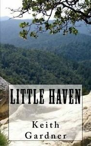 Little Haven by Gardner, Keith -Paperback