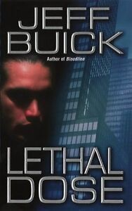Lethal Dose by Jeff Buick