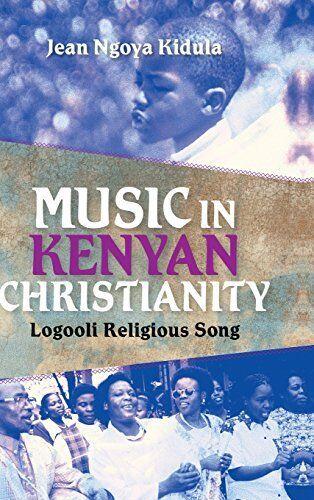 Music in Kenyan Christianity: Logooli Religious Song (Ethnomusicology Multimedia