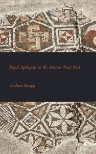 Royal Apologetic in the Ancient Near East (Writings from the Ancient World Suppl