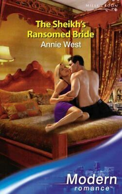 Like New, The Sheikh's Ransomed Bride (Modern Romance), West, Annie, Paperback