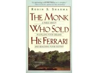 The Monk Who Sold His Ferrari By Robin S. Sharma. 9780062515674
