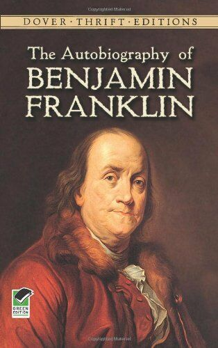 The Autobiography Of Benjamin Franklin (dover Thrift Editions) By Benjamin Frank