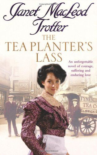 The Tea Planter's Lass,Janet Macleod Trotter- 9780755330935