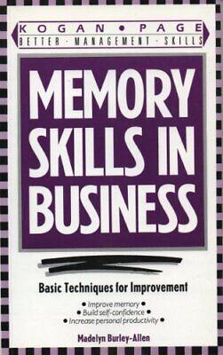 Memory Skills in Business: Basic Techniques for Improvement (Better (Best Memory Retention Techniques)