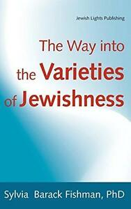 Introducing Judaism & The Way into the Varieties of Jewishness