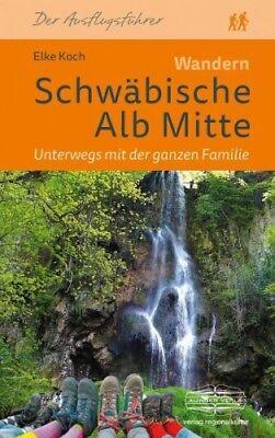 Wandern Schwäbische Alb Mitte von Elke Koch (Buch) NEU