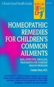 Homeopathic Remedies for 100 Children's Common Ailments: Safe, Effective,...