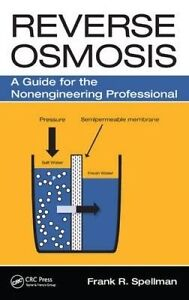 NEW Reverse Osmosis: A Guide for the Nonengineering Professional