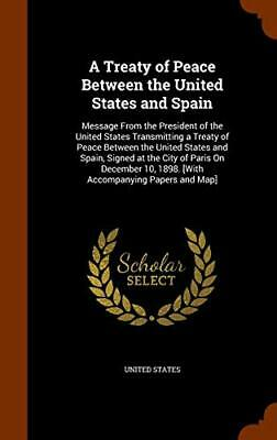 A Treaty of Peace Between the United States and, States-,