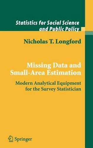 Missing Data and Small-Area Estimation: Modern Analytical Equipment for the: New