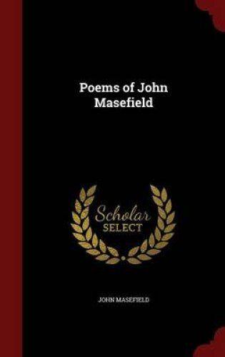 Poems of John Masefield by John Masefield 9781298594150 (Hardback, 2015)