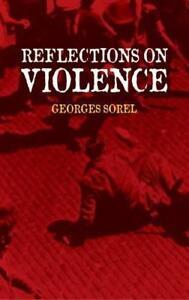 Reflections-on-Violence-von-Georges-Sorel-2004-Taschenbuch