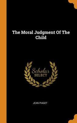 The Moral Judgment of the Child by Jean Piaget: