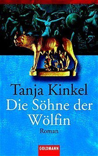 TANJA KINKEL * Die Söhne der Wölfin (2002)