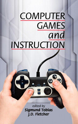 Computer Games - Computer Games and Instruction (Hc) by Sigmund Tobias